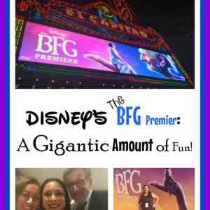 Disney's The BFG Premier: A Gigantic Amount of Fun!