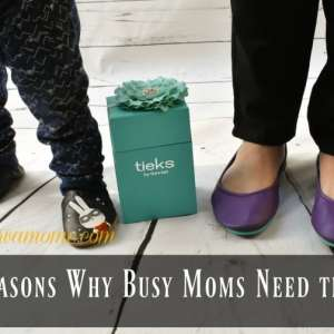 Reasons Busy Moms Need Tieks !
