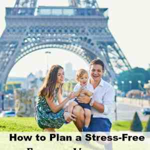 How to plan a stress-free family Vacation