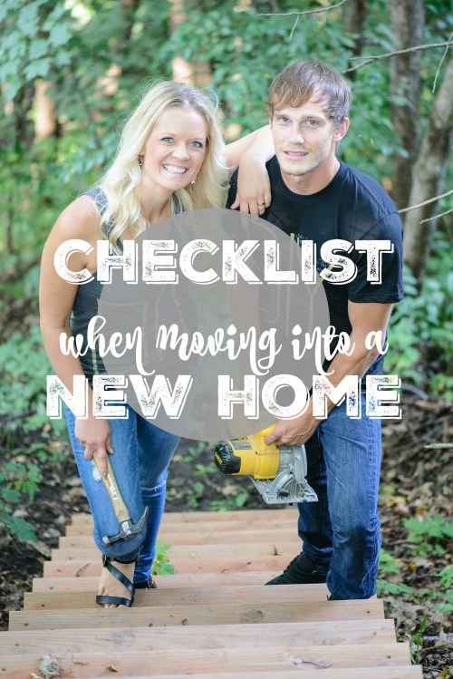 Checklist when moving into a new home