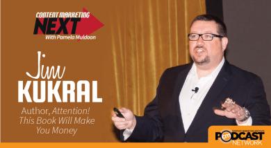 Jim Kukral Content-Marketing-Next-Custom Image