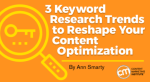keyword-research-trends-reshape-content-optimization