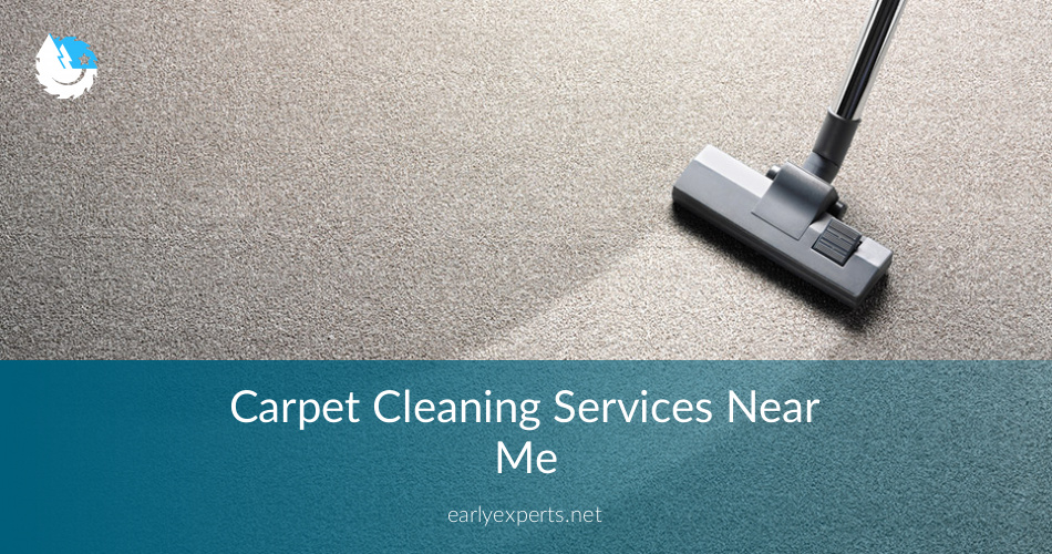 Carpet Cleaning Services Near Me - Checklist & Price Quotes in 2018