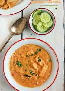 paneer korma recipe | Shahi paner korma recipe