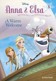 Anna & Elsa: A Warm Welcome - Erica David