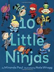 10 Little Ninjas - Miranda Paul