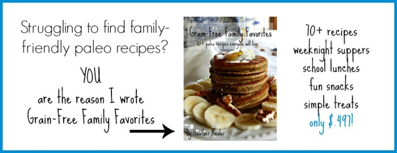 Grain-Free Family Favorites