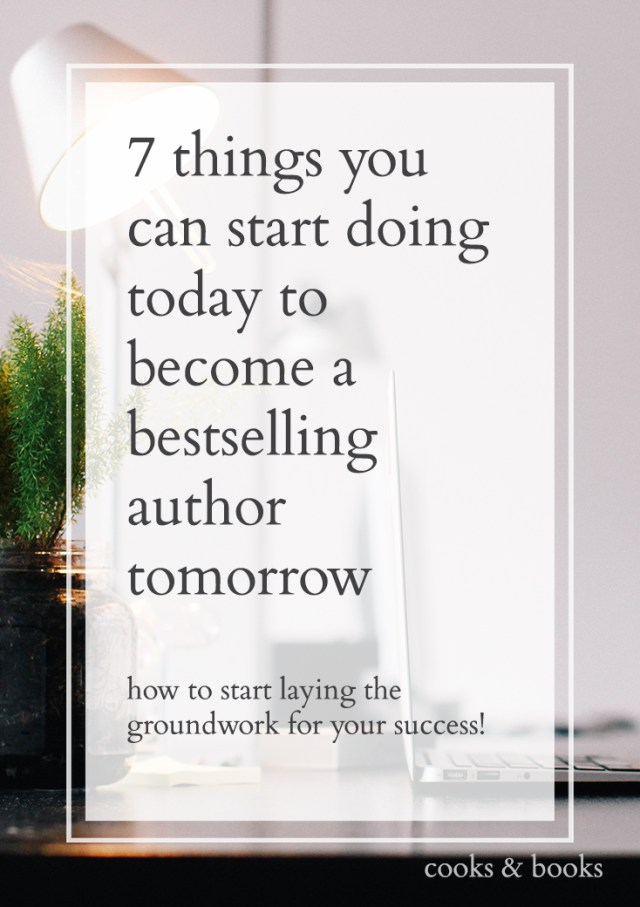 7 Ways to Become a Bestselling Author (text)