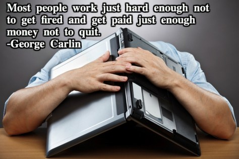 Most people work...