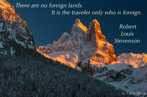 There are no foreign lands...