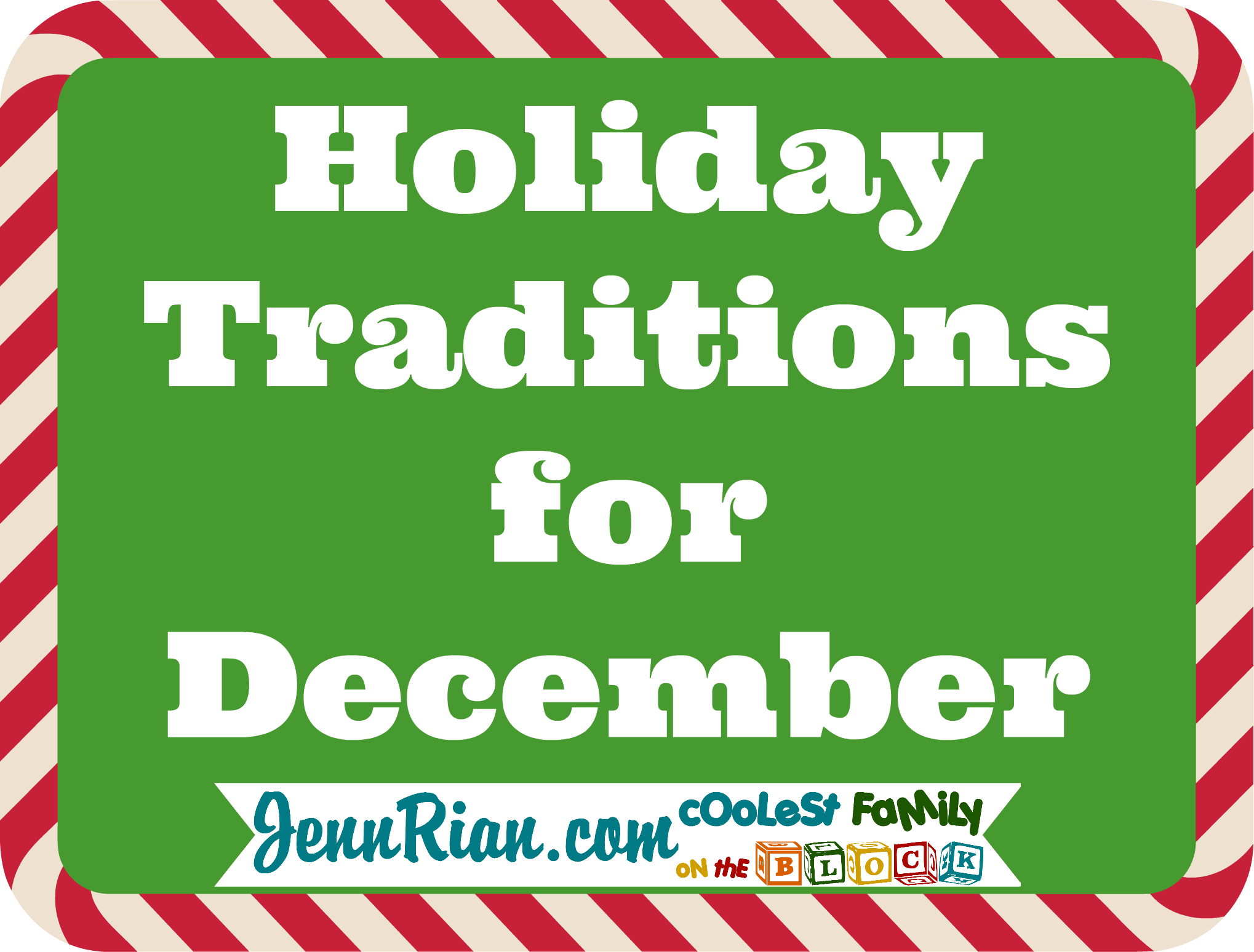 December Christmas Traditions