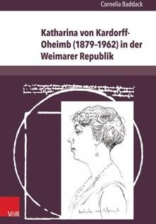 Cornelia Baddack: Katharina von Kardorff-Oheimb