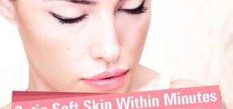 Home Remedies To Get Satin Soft Skin In Minutes