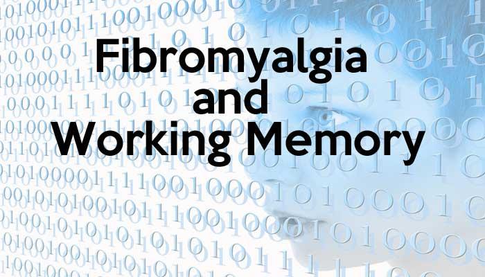 Fibromyalgia and Working Memory