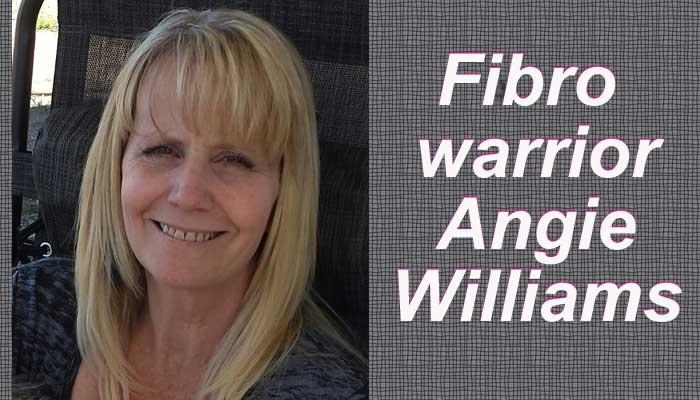Fibro Warrior – Angie Williams
