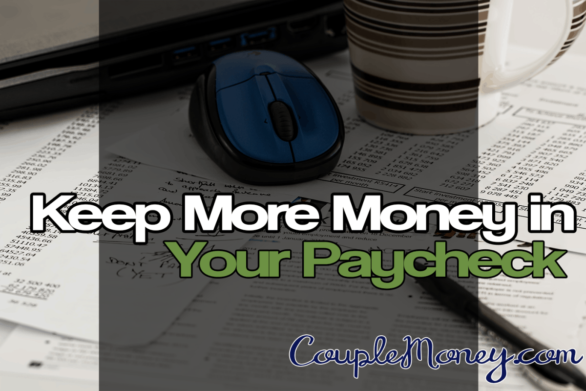 Get More Money in Your Paycheck: Calculate Your W-4 Withholding