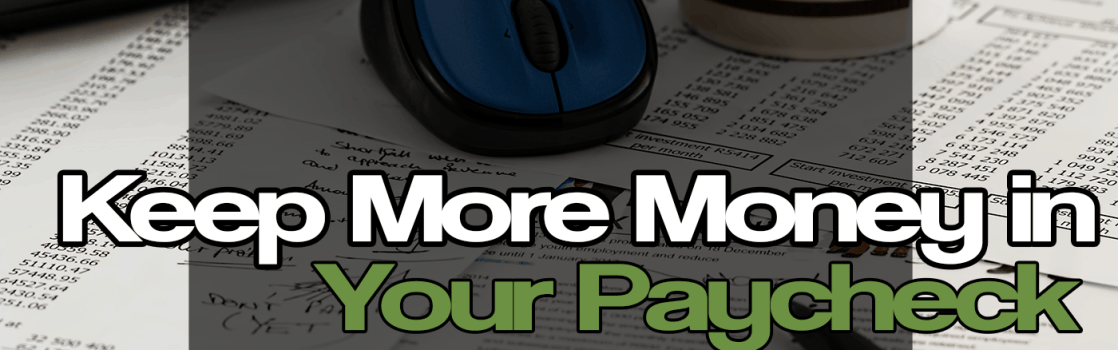 Learn how to maximize your paycheck by calculating your withholding.