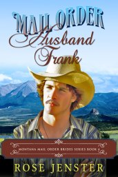 Mail Order Husband Frank by Rose Jenster