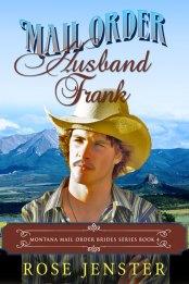Mail Order Husband Frank by Rose Jenster
