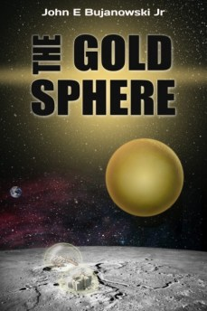 The Gold Sphere by John Bujanowski, Jr.