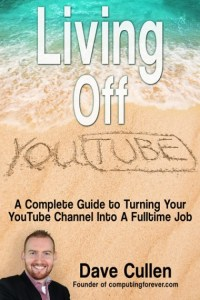 Living Off Youtube by Dave Cullen