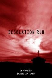 Desolation Run by James Snyder