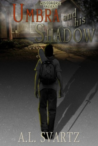Umbra and His Shadow by AL Svartz