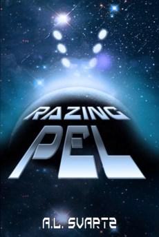 Razing Pel by A.L. Svartz