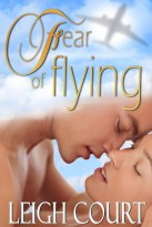 Fear of Flying by Leigh Court. I also formatted it.