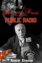 Love and Death On Public Radio by Robert Stinson. I also formatted it.