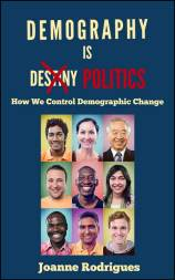 Demography is Politics by Joanne Rodrigues