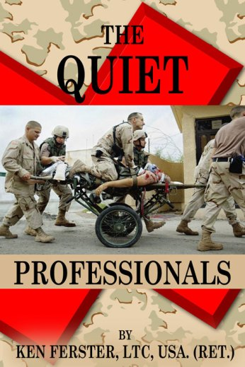 The Quiet Professionals by Ken Ferster