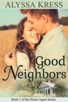 Good Neighbors by Alyssa Kress