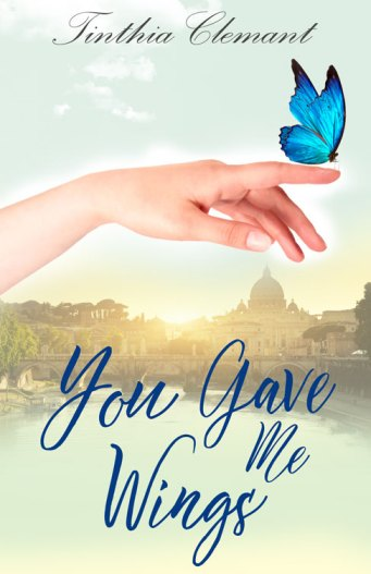 You Gave Me Wings by Tinthia Clemant