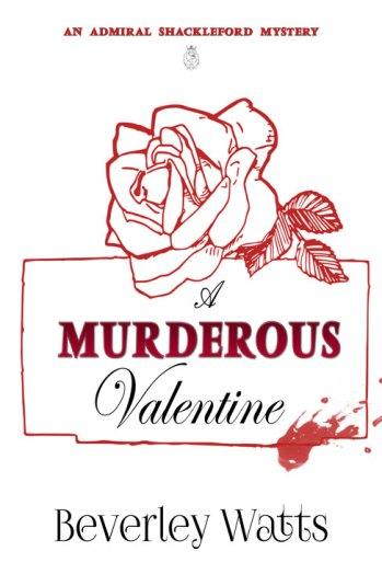 A Murderous Valentine by Beverley Watts