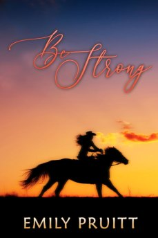 Be Strong by Emily Pruitt
