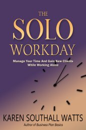 The Solo Workday by Karen Southall Watts