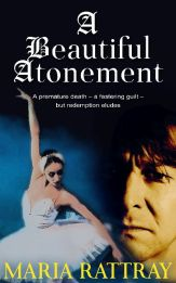 A Beautiful Atonement by Maria Rattray
