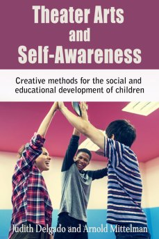 Theater Arts and Self-Awareness by Arnold Mittelman