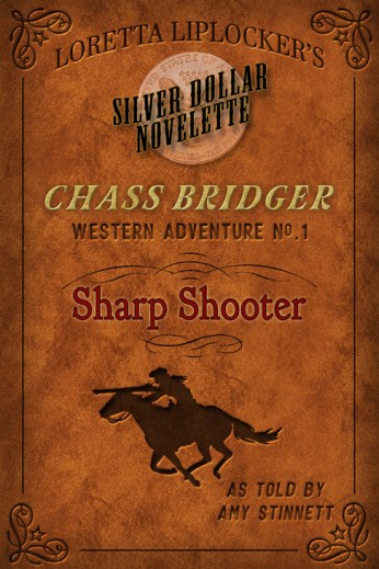 Sharp Shooter (Chass Bridger #1) by Amy Stinnett