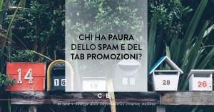Newsletter: evitare lo spam e il tab Promozioni di Gmail (ma c'è davvero da preoccuparsi?)