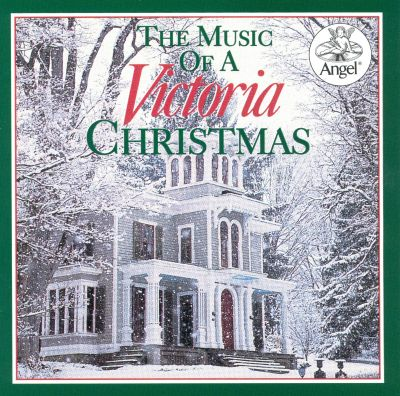 The Music of a Victorian Christmas - Various Artists | Similar | AllMusic