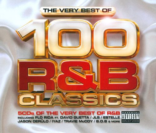 The Very Best Of: 100 R&B Classics - Various Artists | Songs, Reviews, Credits | AllMusic