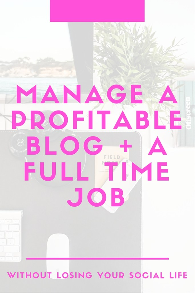 how to blog how to manage a blog job and a blog