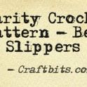 Charity Crochet Pattern - Bed Slippers