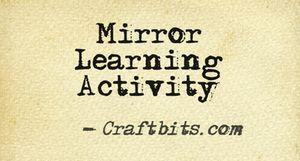 Mirror Learning Activity