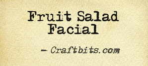 Fruit Salad Facial