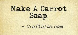 Make A Carrot Soap