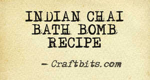 Bath Bomb – Indian Chai