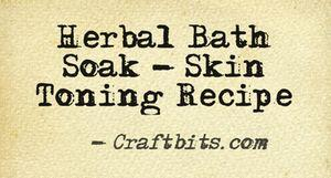 Herbal Bath Soak Toning Recipe